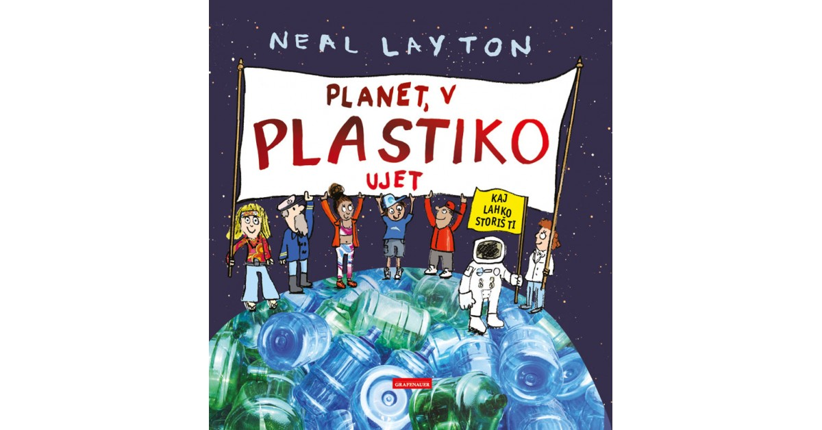 Planet, v plastiko ujet - Neal Layton | Menschenrechtaufnahrung.org