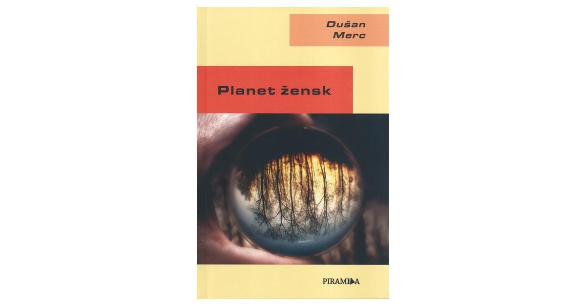 Planet žensk - Dušan Merc | Fundacionsinadep.org