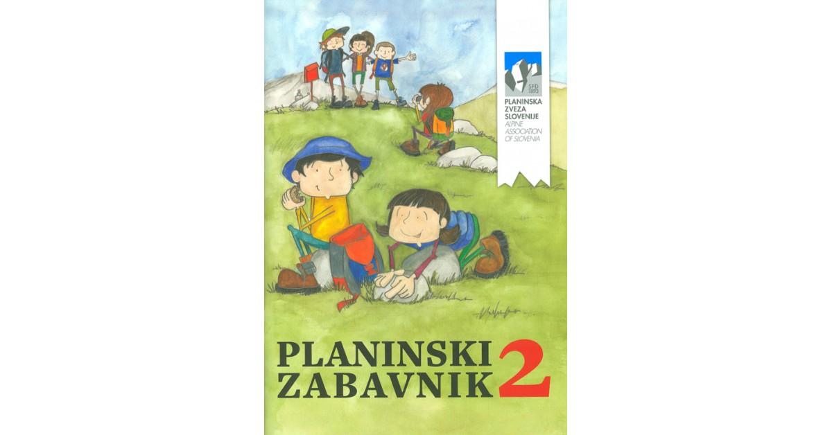 Planinski zabavnik 2 - Emil Pevec, Urška Stritar, Karmen Usar | Fundacionsinadep.org