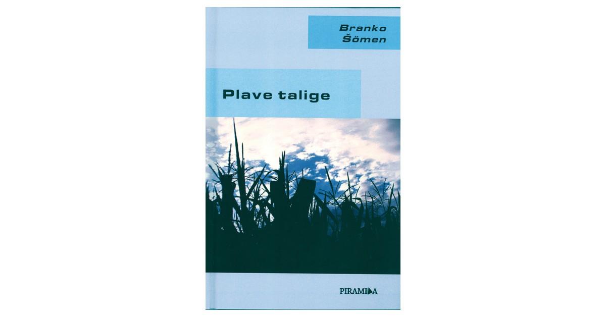 Plave talige - Branko Šömen | Fundacionsinadep.org