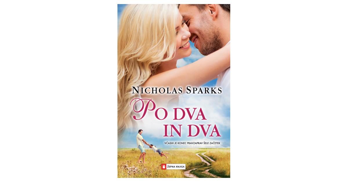 Po dva in dva - Nicholas Sparks | Menschenrechtaufnahrung.org