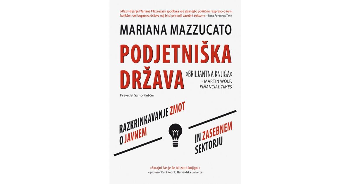 Podjetniška država - Mariana Mazzucato | Menschenrechtaufnahrung.org
