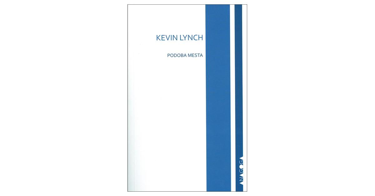 Podoba mesta - Kevin Lynch | Fundacionsinadep.org