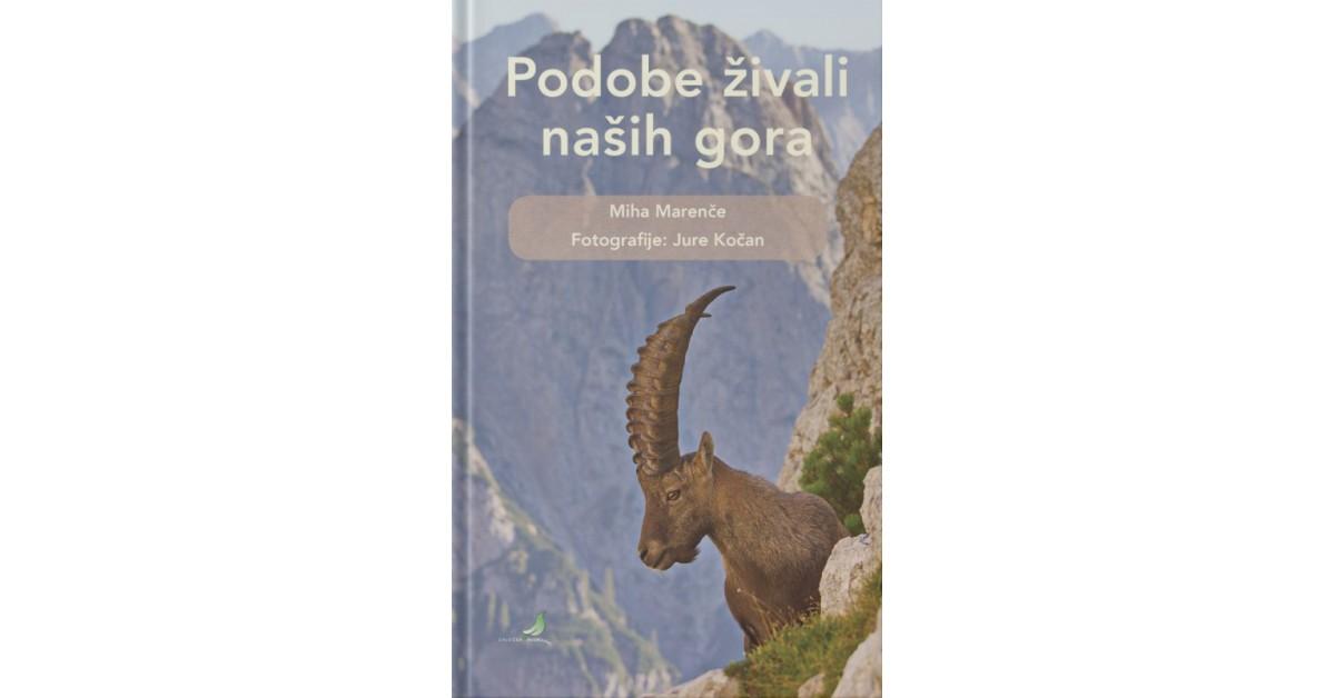 Podobe živali naših gora - Miha Marenče   Menschenrechtaufnahrung.org