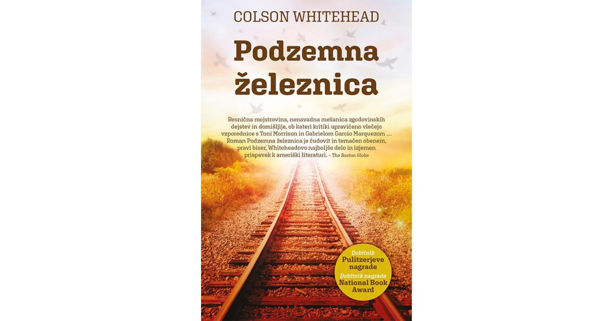 Podzemna železnica - Colson Whitehead | Menschenrechtaufnahrung.org