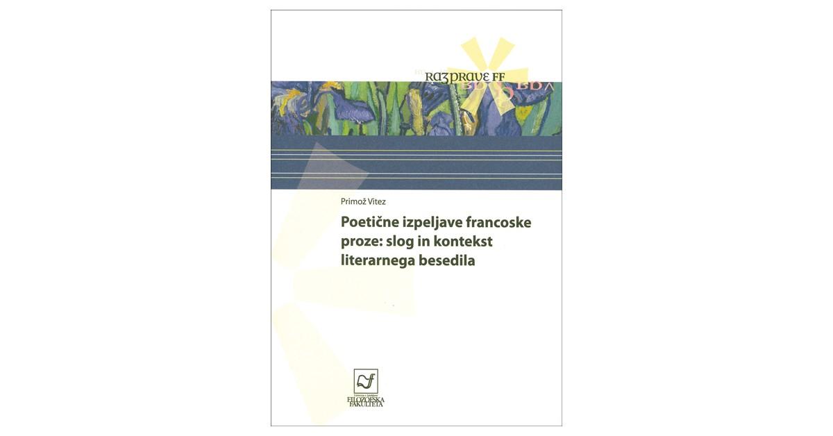 Poetične izpeljave francoske proze - Primož Vitez | Menschenrechtaufnahrung.org
