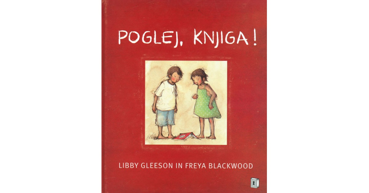Poglej, knjiga! - Libby Gleeson | Fundacionsinadep.org