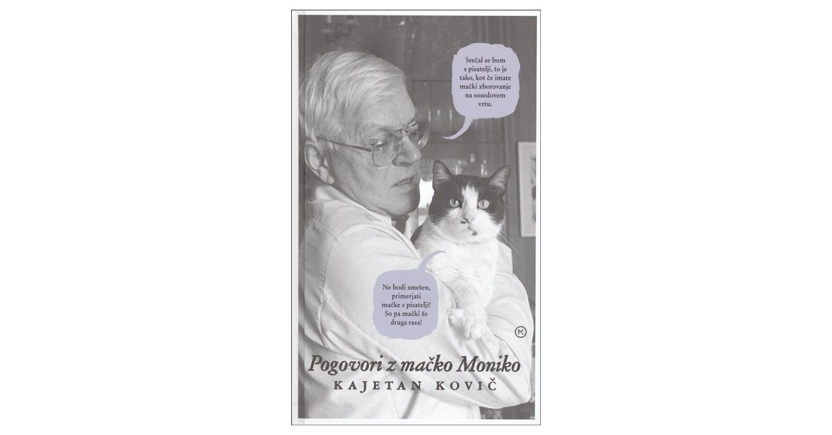 Pogovori z mačko Moniko - Kajetan Kovič | Menschenrechtaufnahrung.org