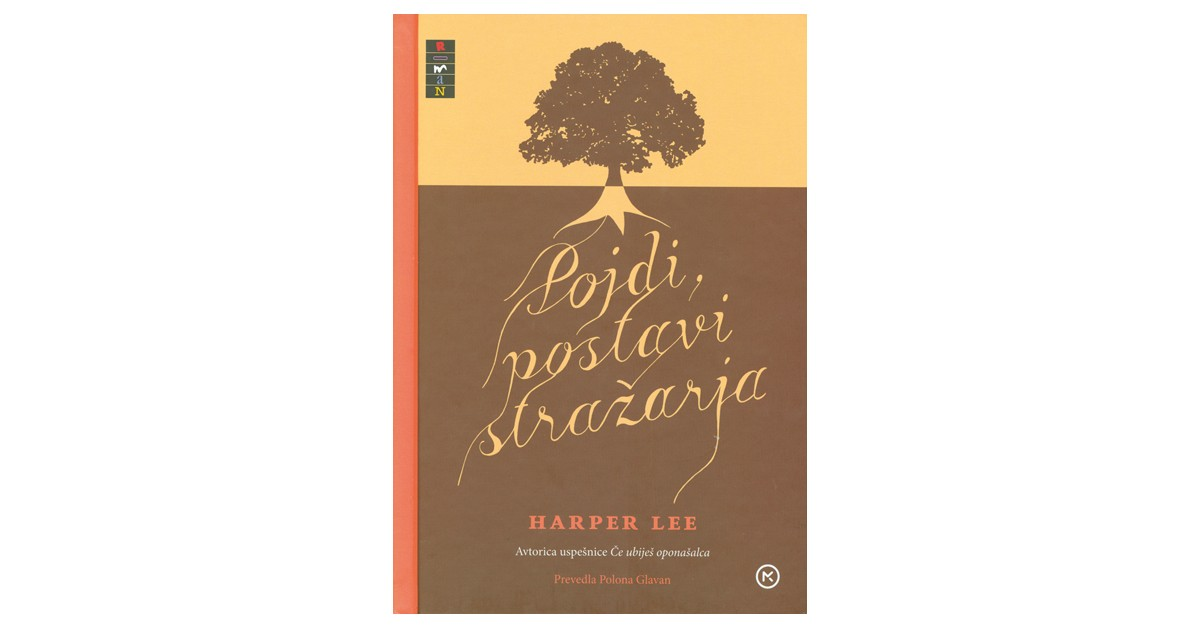 Pojdi, postavi stražarja - Harper Lee | Menschenrechtaufnahrung.org