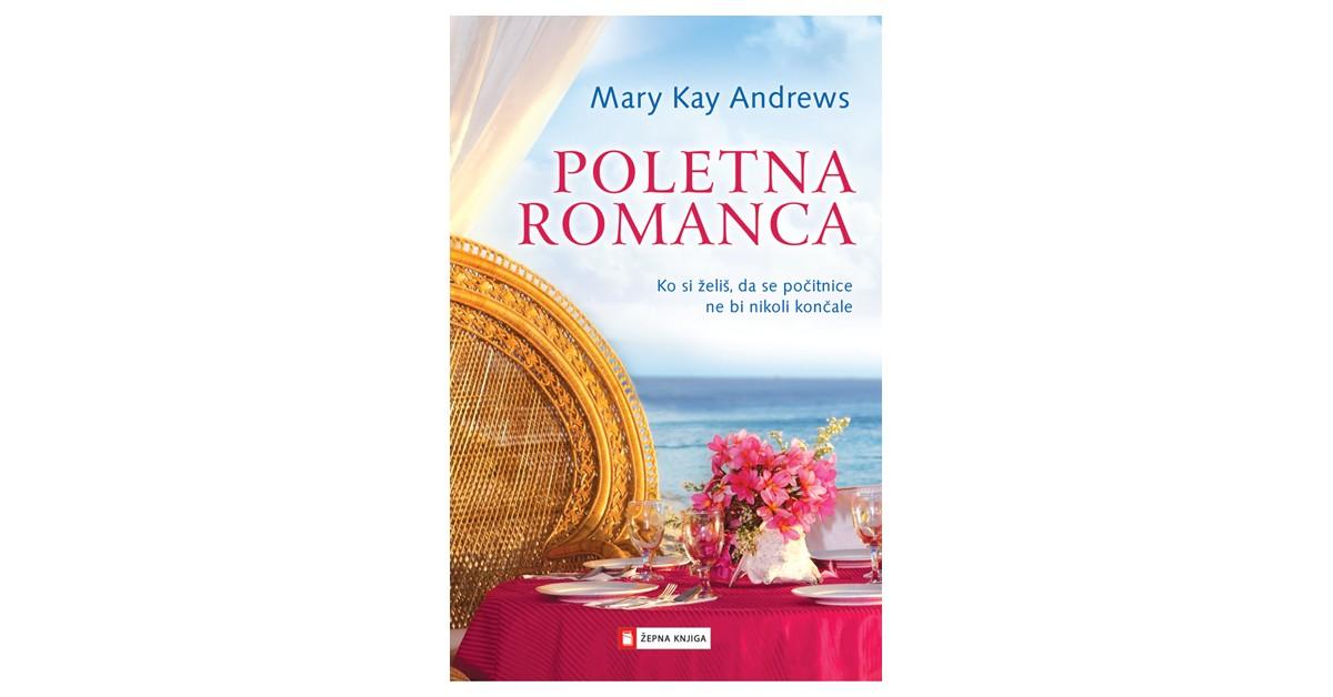 Poletna romanca - Mary Kay Andrews | Menschenrechtaufnahrung.org