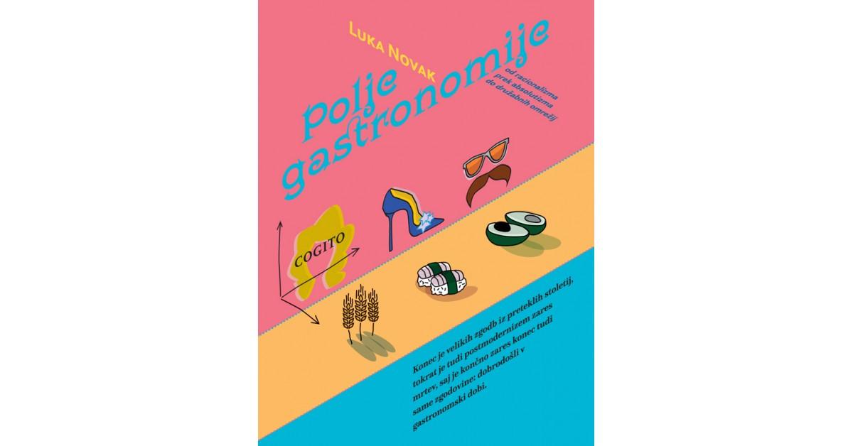 Polje gastronomije - Luka Novak   Menschenrechtaufnahrung.org