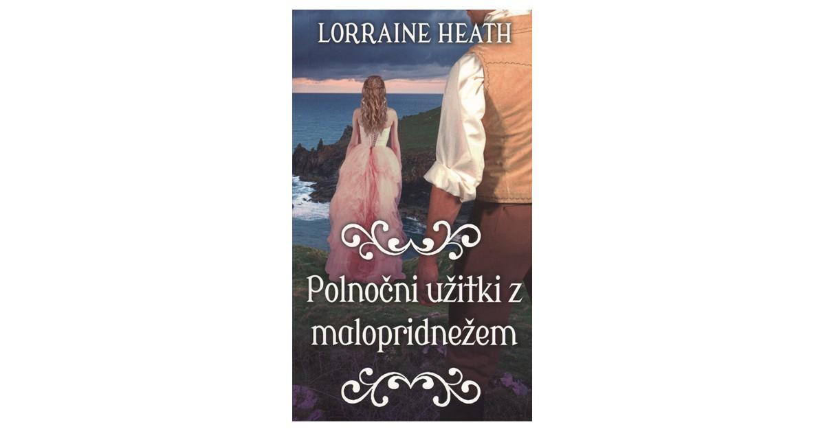Polnočni užitki z malopridnežem - Lorraine Heath | Fundacionsinadep.org