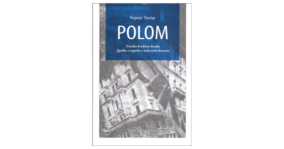 Polom - Vojmir Tavčar   Fundacionsinadep.org
