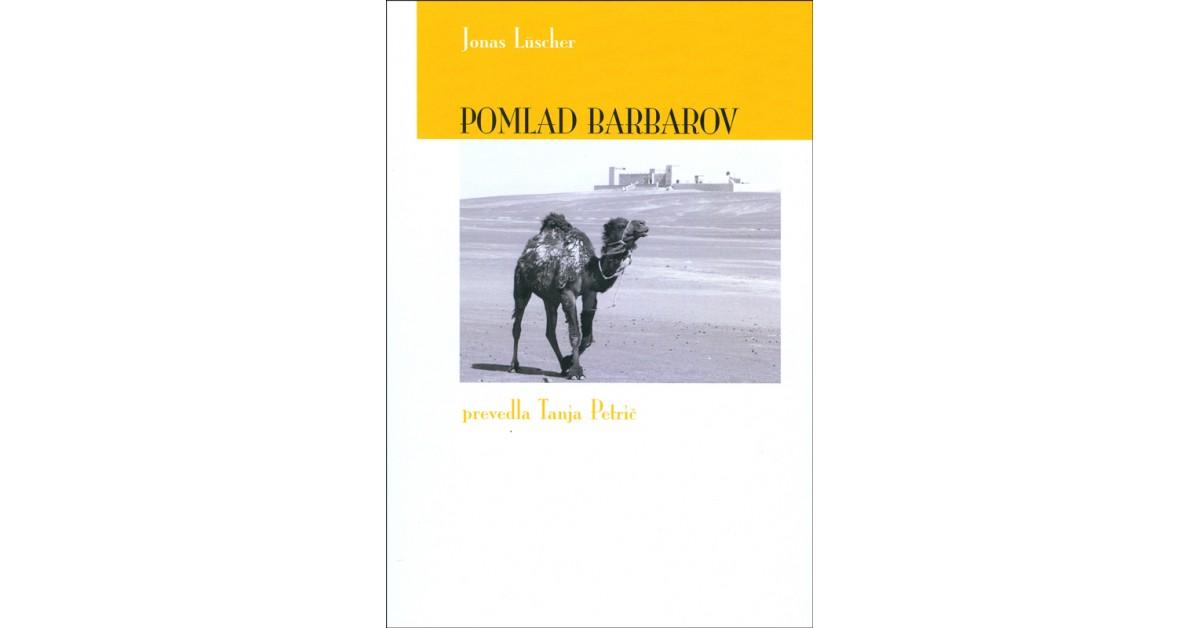 Pomlad barbarov - Jonas Lüscher   Fundacionsinadep.org