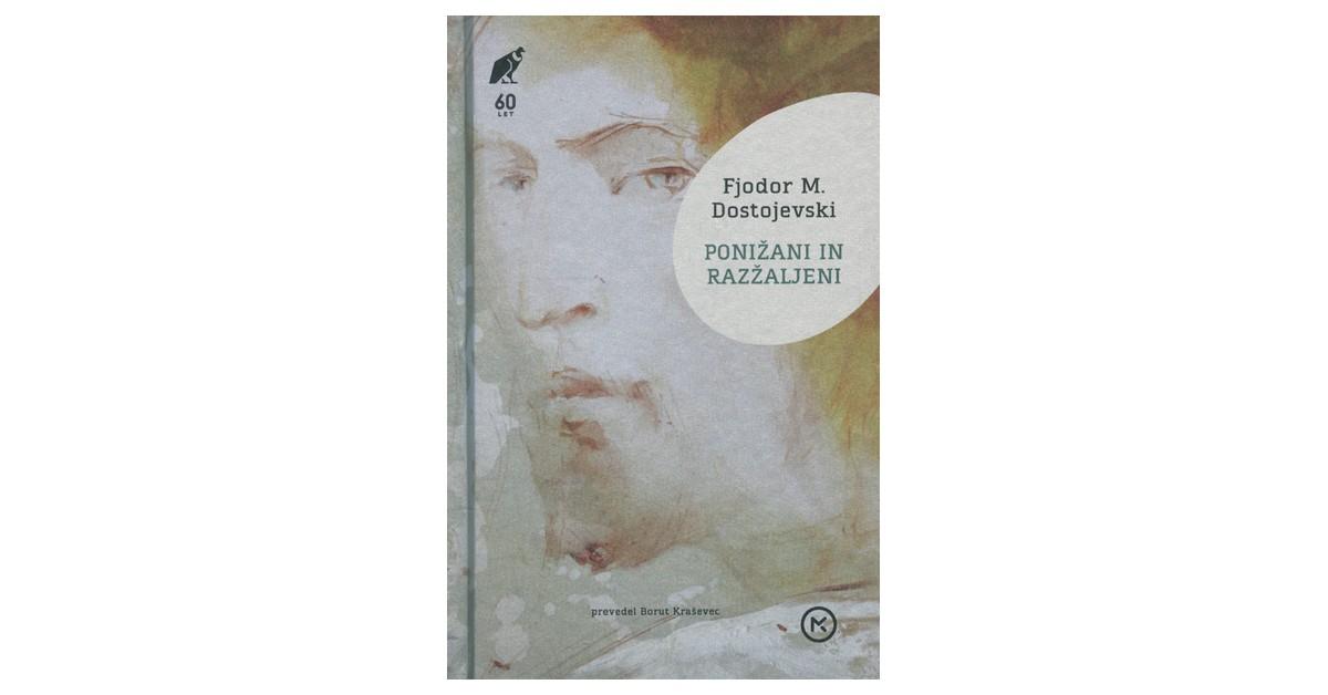 Ponižani in razžaljeni - Fjodor M. Dostojevski | Fundacionsinadep.org
