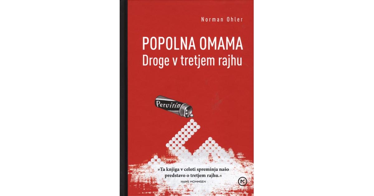 Popolna omama - Norman Ohler | Menschenrechtaufnahrung.org