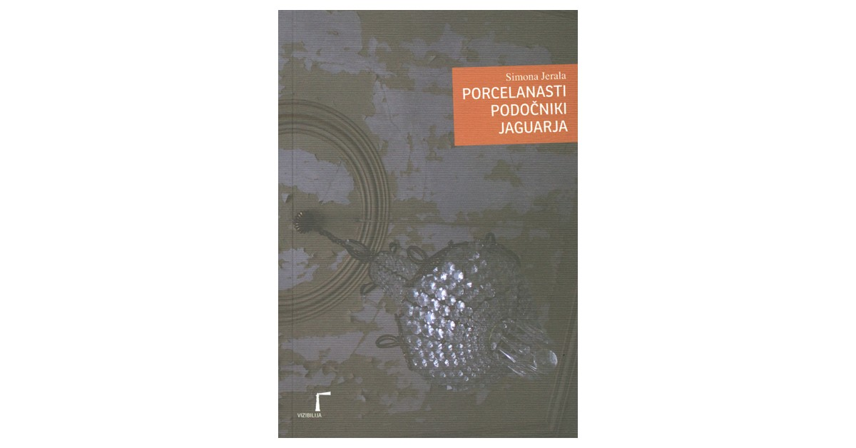 Porcelanasti podočniki jaguarja - Simona Jerala   Fundacionsinadep.org
