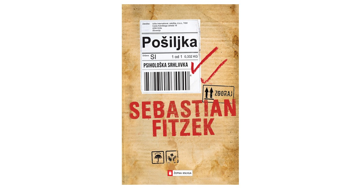 Pošiljka - Sebastian Fitzek | Fundacionsinadep.org