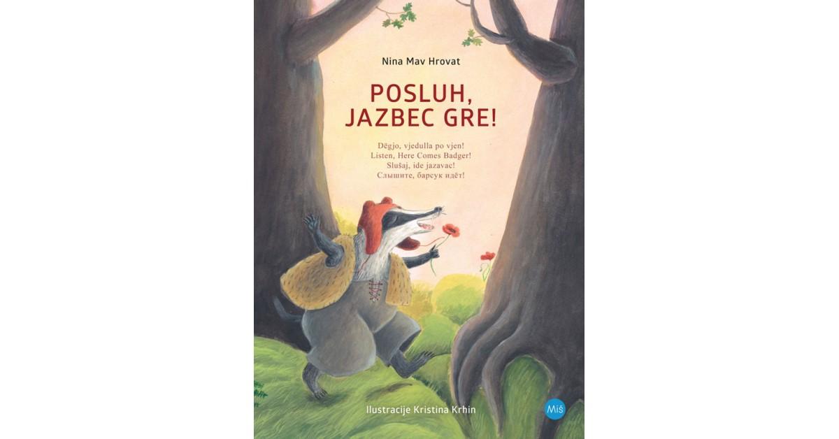 Posluh, jazbec gre! - Nina Mav Hrovat | Menschenrechtaufnahrung.org