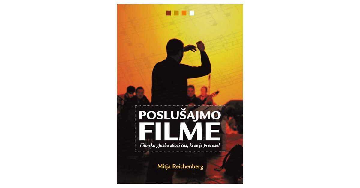 Poslušajmo filme - Mitja Reichenberg | Fundacionsinadep.org