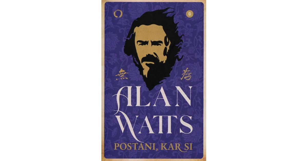 Postani, kar si - Alan Watts   Fundacionsinadep.org