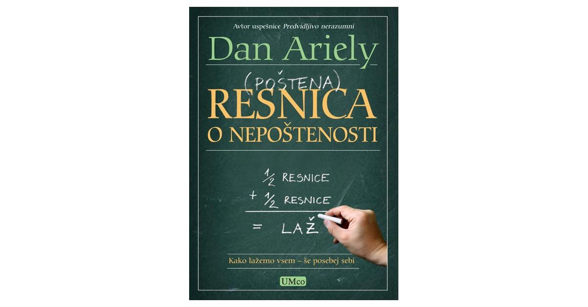 (Poštena) resnica o nepoštenosti - Dan Ariely | Fundacionsinadep.org