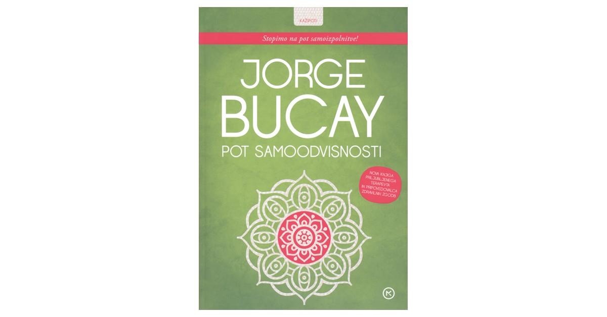 Pot samoodvisnosti - Jorge Bucay | Fundacionsinadep.org