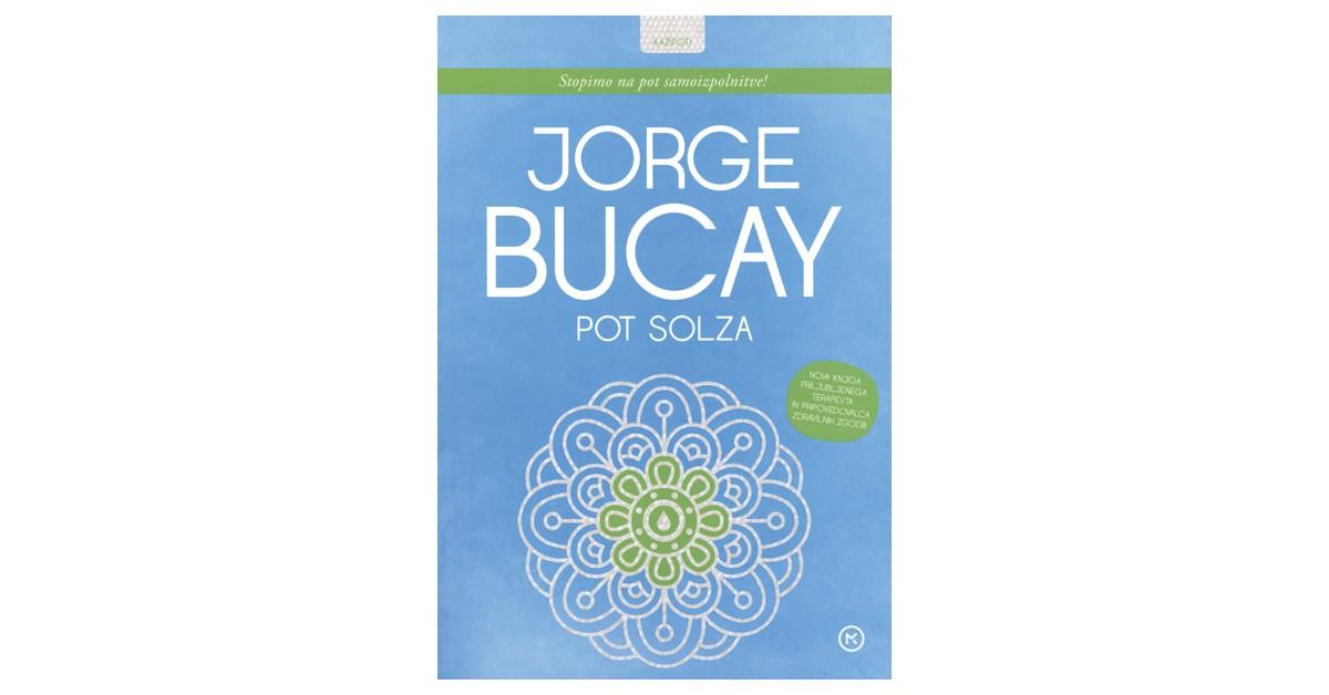 Pot solza - Jorge Bucay   Menschenrechtaufnahrung.org