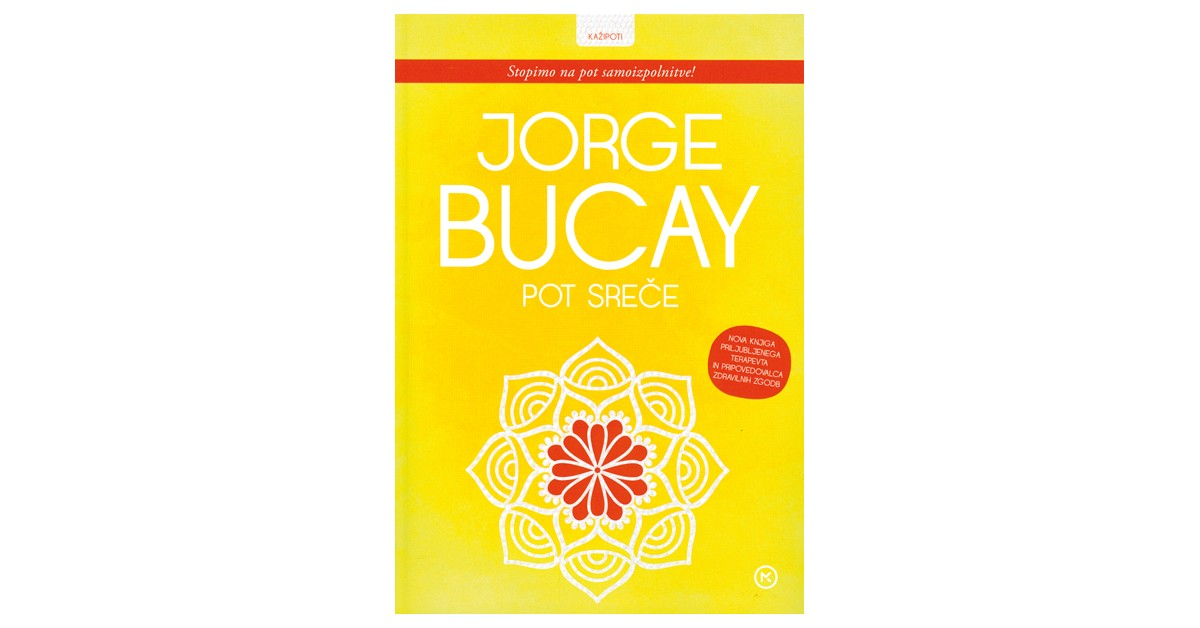 Pot sreče - Jorge Bucay | Fundacionsinadep.org