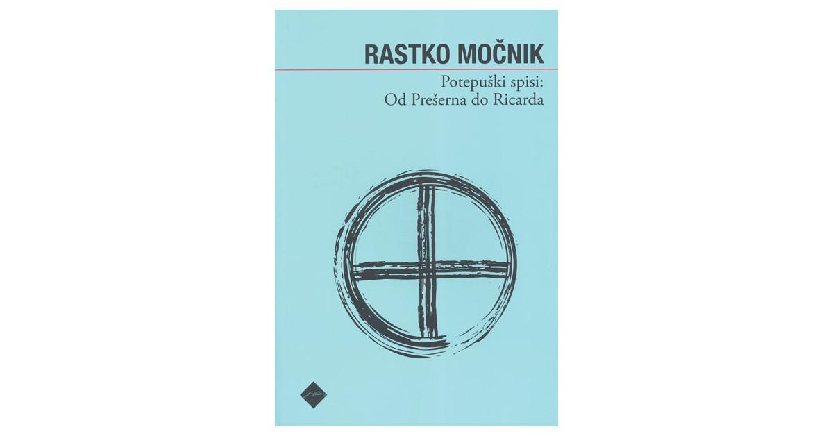 Potepuški spisi: Od Prešerna do Ricarda - Rastko Močnik | Fundacionsinadep.org