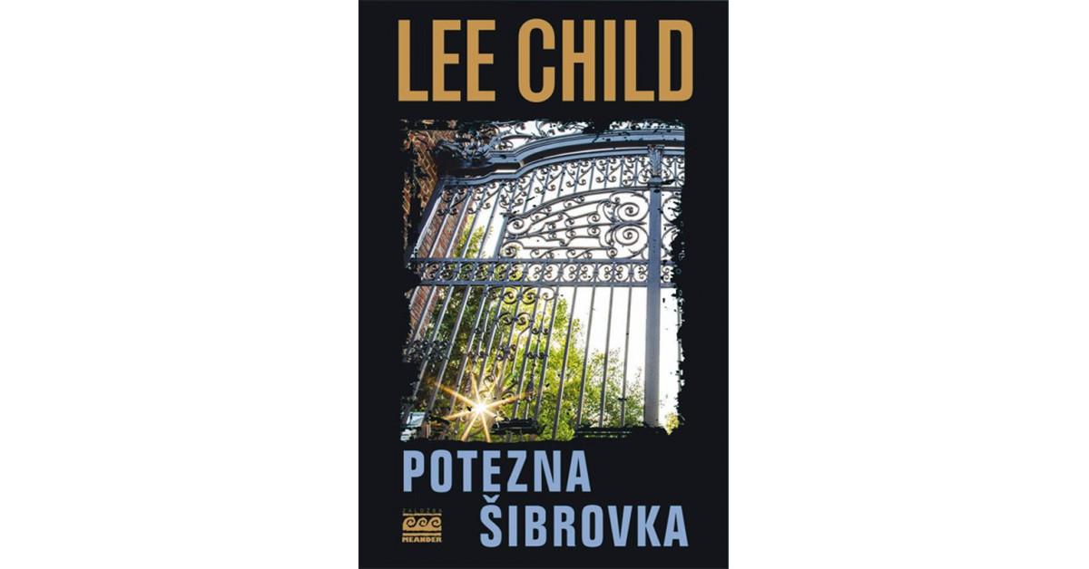 Potezna šibrovka - Lee Child | Menschenrechtaufnahrung.org
