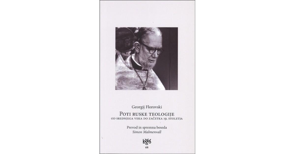 Poti ruske teologije - Georgij Florovski | Fundacionsinadep.org