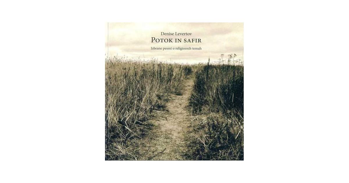 Potok in safir - Denise Levertov | Fundacionsinadep.org