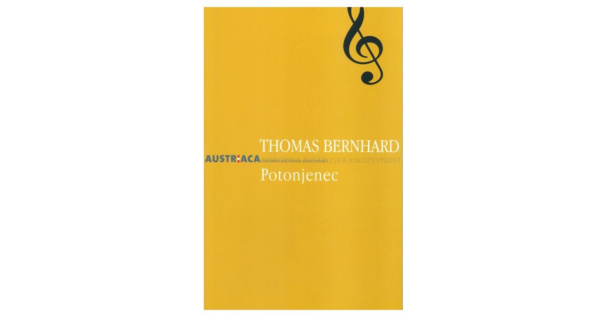 Potonjenec - Thomas Bernhard | Fundacionsinadep.org