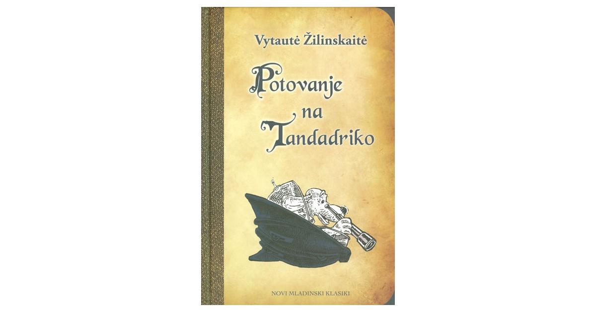 Potovanje na Tandadriko - Vytautė Žilinskaitė | Menschenrechtaufnahrung.org