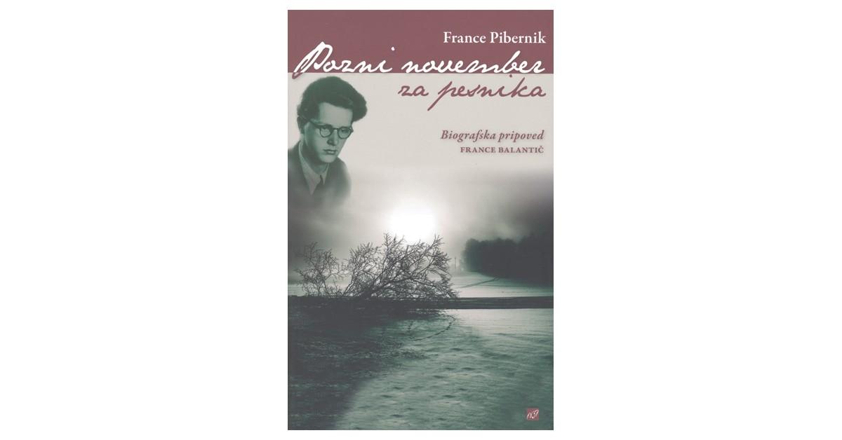 Pozni november za pesnika - France Pibernik   Fundacionsinadep.org