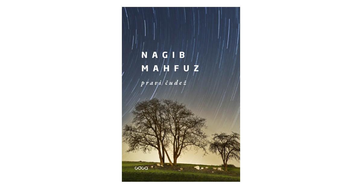 Pravi čudež - Nagib Mahfuz | Fundacionsinadep.org
