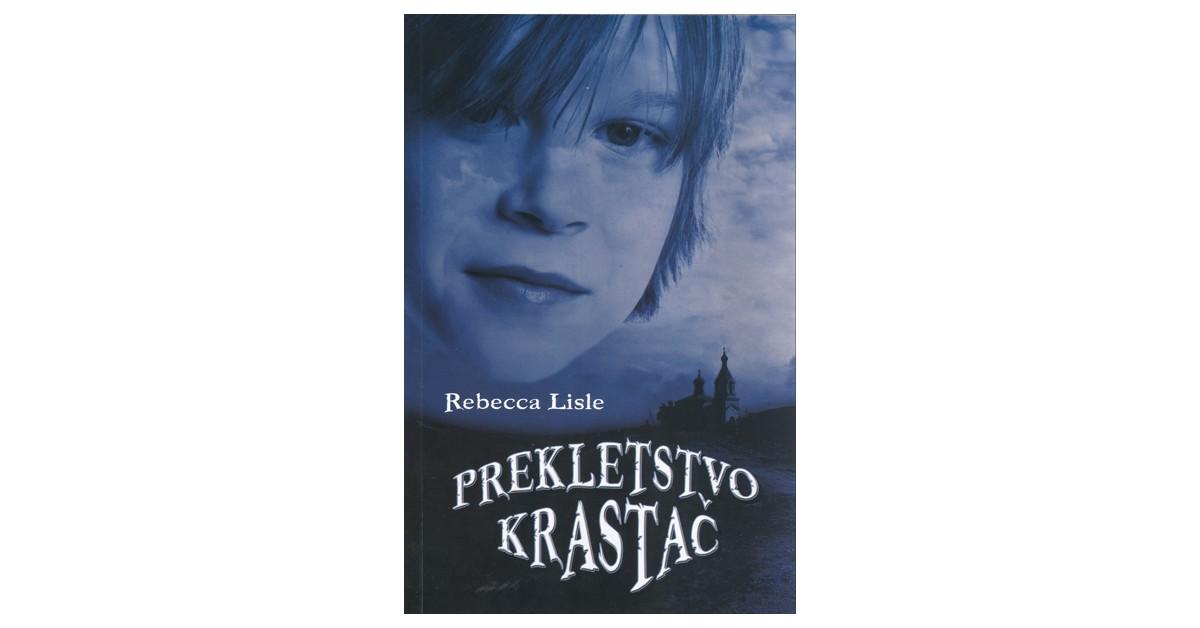 Prekletstvo krastač - Rebecca Lisle | Fundacionsinadep.org