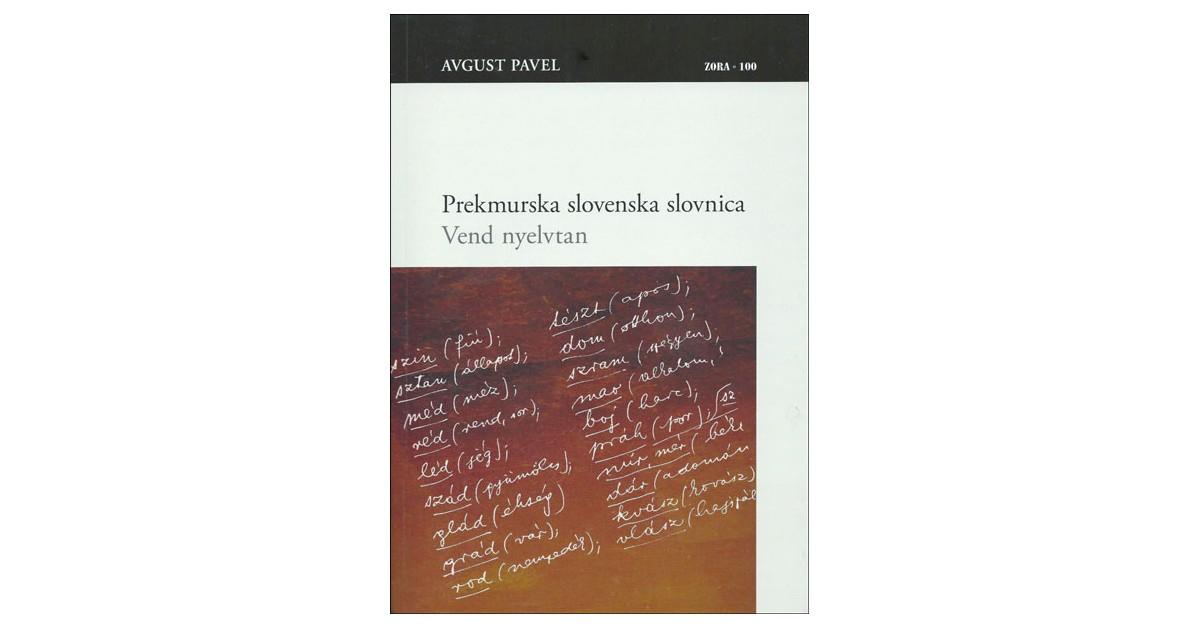 Prekmurska slovenska slovnica - Avgust Pavel | Menschenrechtaufnahrung.org