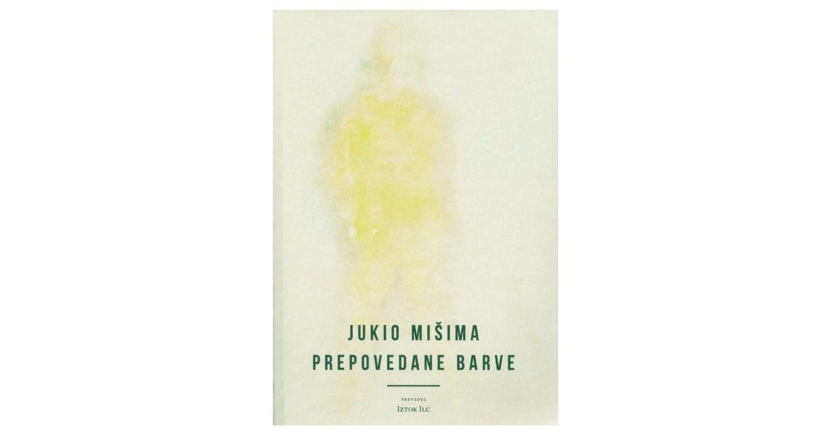 Prepovedane barve - Jukio Mišima   Fundacionsinadep.org