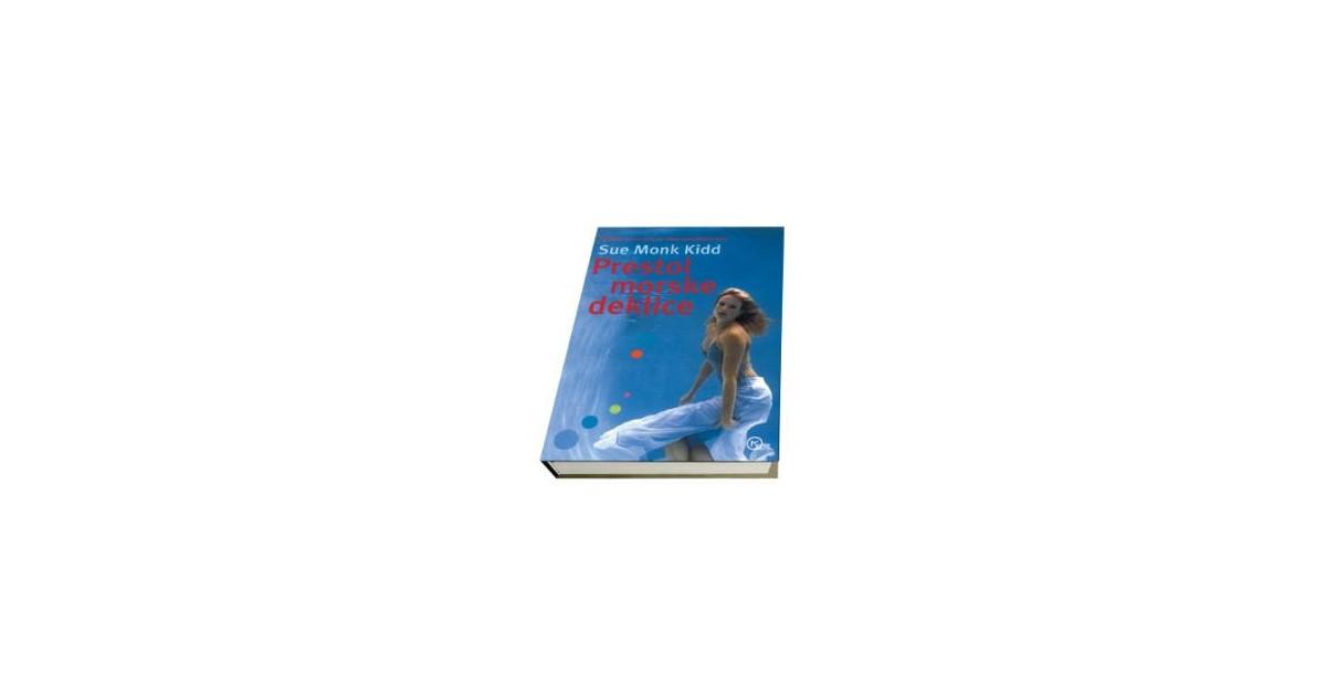 Prestol morske deklice - Sue Monk Kidd | Menschenrechtaufnahrung.org