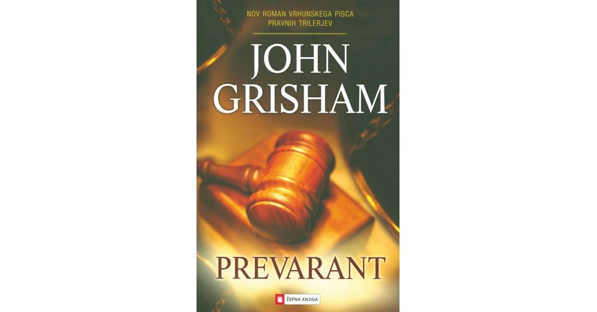 Prevarant - John Grisham   Menschenrechtaufnahrung.org