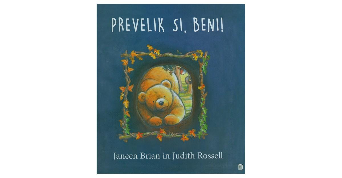 Prevelik si, Beni! - Janeen Brian | Fundacionsinadep.org