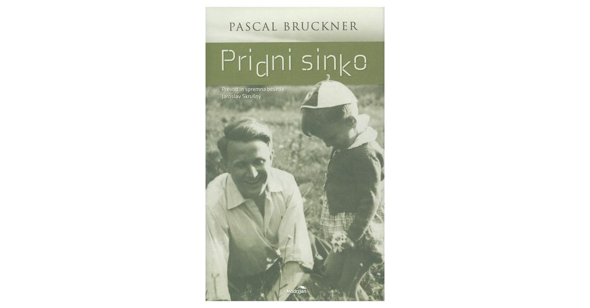 Pridni sinko - Pascal Bruckner | Menschenrechtaufnahrung.org