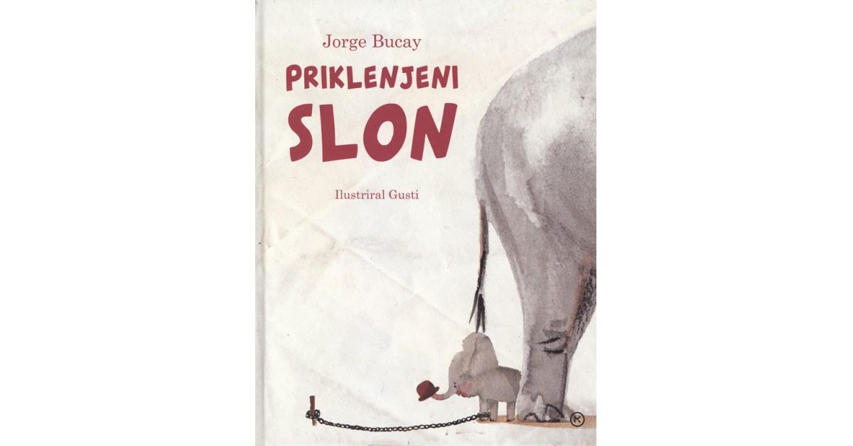 Priklenjeni slon - Jorge Bucay | Menschenrechtaufnahrung.org