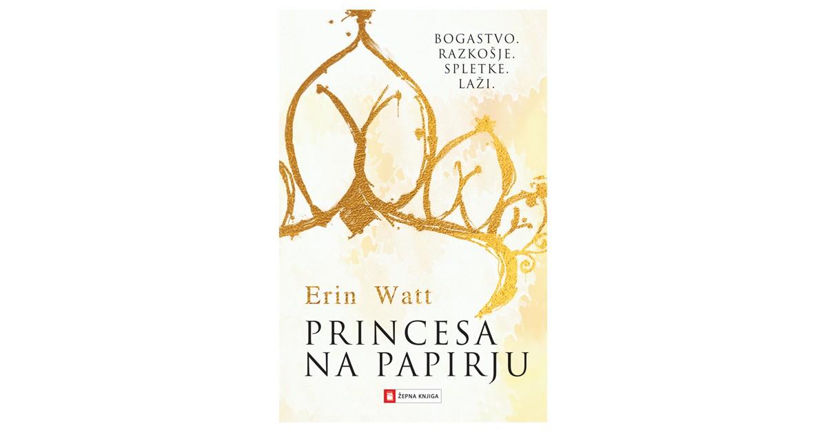 Princesa na papirju - Erin Watt | Menschenrechtaufnahrung.org