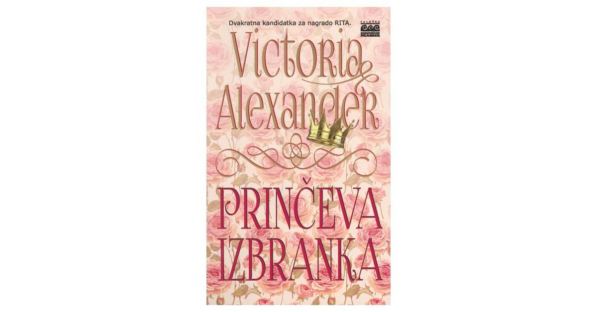 Prinčeva izbranka - Victoria Alexander | Fundacionsinadep.org