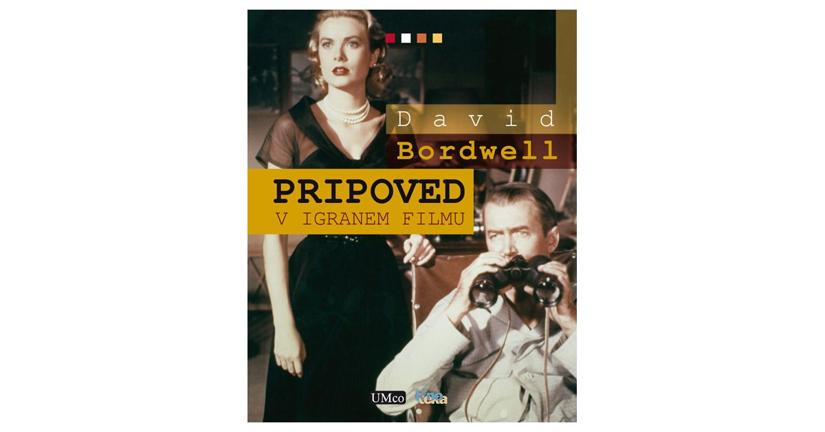 Pripoved v igranem filmu - David Bordwell | Fundacionsinadep.org
