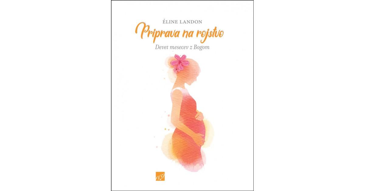 Priprava na rojstvo - Éline Landon | Fundacionsinadep.org