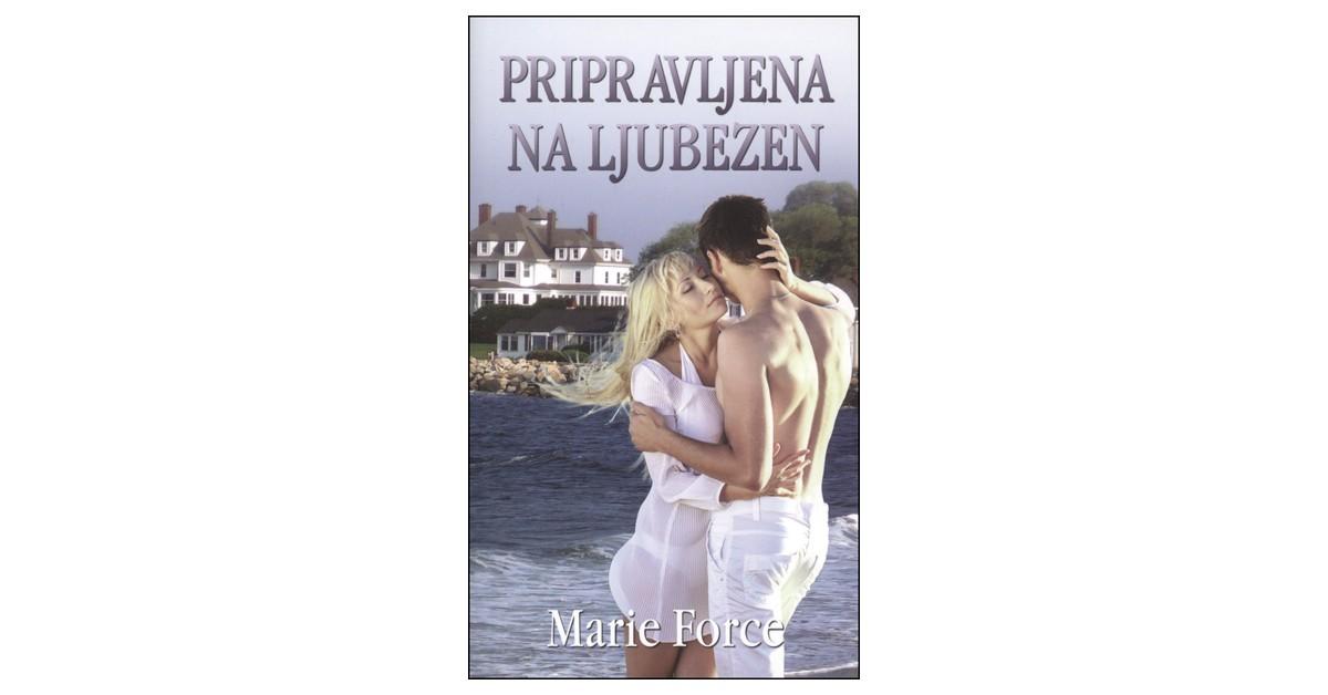 Pripravljena na ljubezen - Marie Force | Fundacionsinadep.org